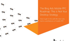 The Bing Ads Mobile PPC Roadmap: This is Not Your Desktop Strategy
