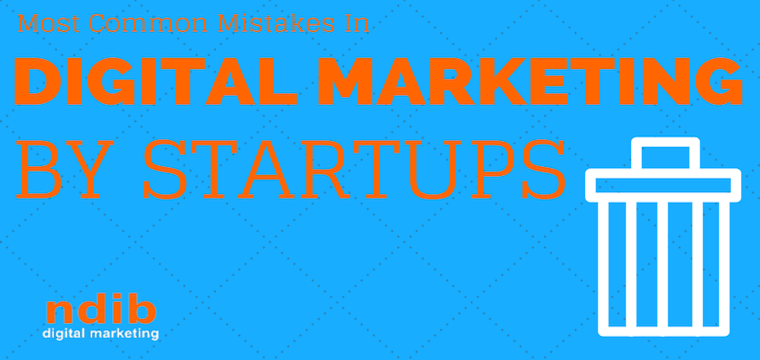 The 3 Most Common Mistakes in Digital #Marketing by Startups