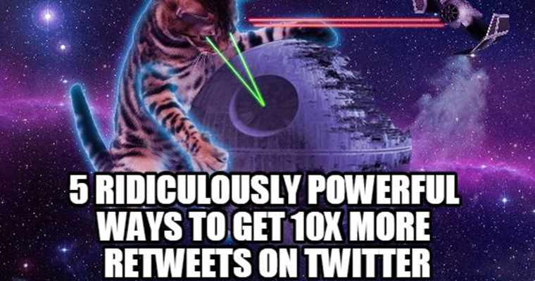 5 Ways to Get 10x More Retweets on Twitter
