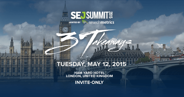 Here is the Full Agenda for #SEJSummit London! (Part 2)