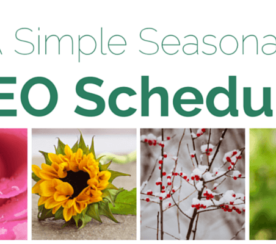 A Simple Seasonal SEO Schedule to Make the Most of Special Events
