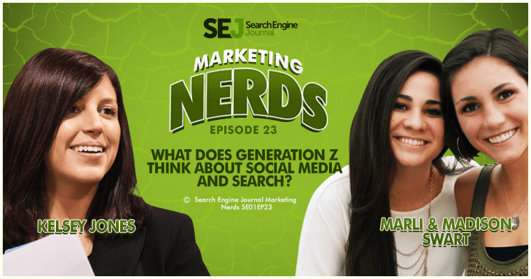 Social Media and Search With Two Generation Z'ers #MarketingNerds
