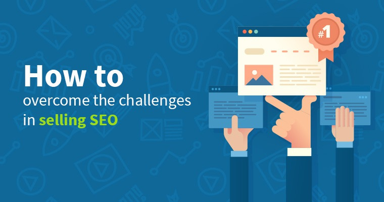 How to Overcome Challenges in Selling #SEO
