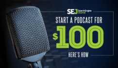 Start a Podcast for $100: Here's How | Search Engine Journal