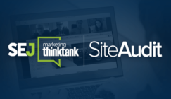 Next #SEJThinkTank Webinar: Site Audit #2