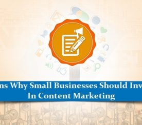 10 Reasons Why Small Businesses Should Invest More in Content Marketing
