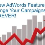 New AdWords Tools That Will Change Your Campaigns | SEJ