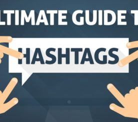The Ultimate Guide to Hashtags