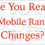 Are You Ready for Mobile Ranking Changes?