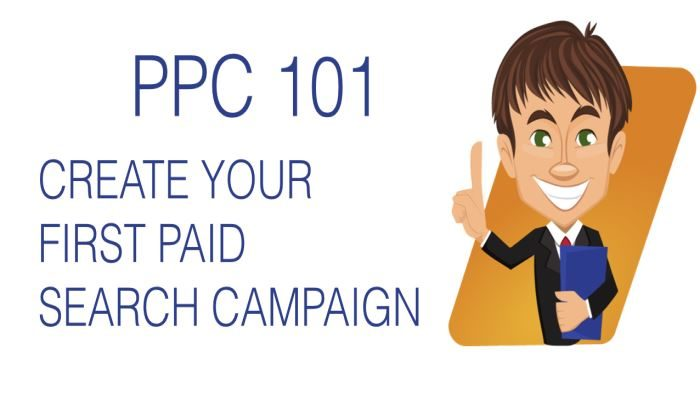 15 Tips on How to Create Your First Paid Search Campaign