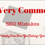 common-website-redesign-seo-mistakes