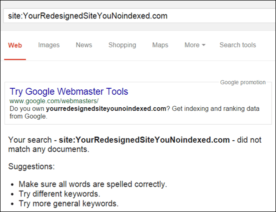 An example of what you might find after you redesign your site if you don't remove the noindex tag.