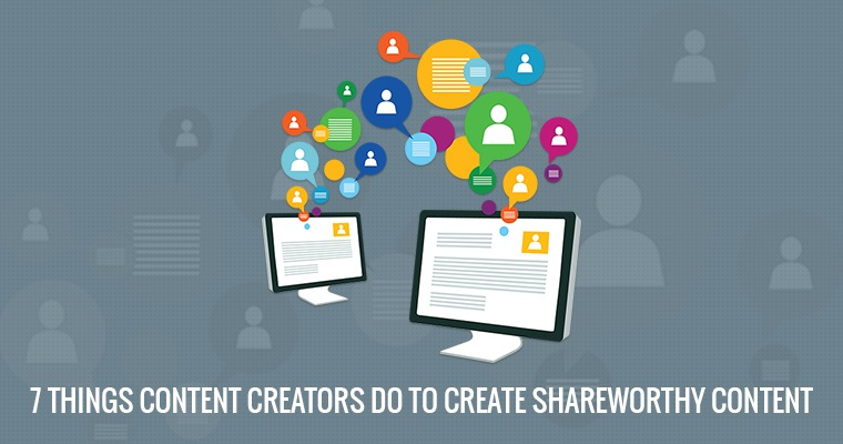 How to Create Shareworthy Content