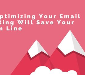 How Optimizing Your Email Marketing Will Save Your Bottom Line