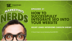 #MarketingNerds: Integrating SEO Into Your Website | SEJ
