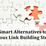 Smart Alternatives to Dangerous Link Building Strategies | SEJ