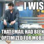 Why No One is Reading Your Emails on Mobile | SEJ
