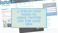 A Step-by-Step Guide to Using Twitter Ads for Lead Gen