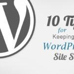 10 Tips for Keeping Your WordPress Site Secure | SEJ