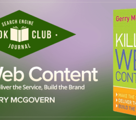 #SEJBookClub: 3 Takeaways from Gerry McGovern's 'Killer Web Content'