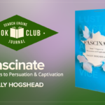 4 Lessons From Sally Hogshead's 'Fascinate' | SEJ