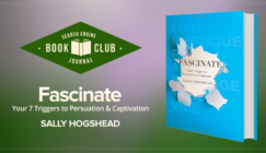 #SEJBookClub: 4 Lessons in Brand Building From Sally Hogshead's 'Fascinate'