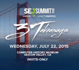 Save the Date for #SEJSummit Silicon Valley: July 22, 2015