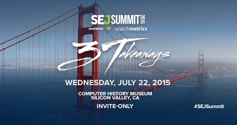 Here Are The Speakers For #SEJSummit Silicon Valley! (Part 1)