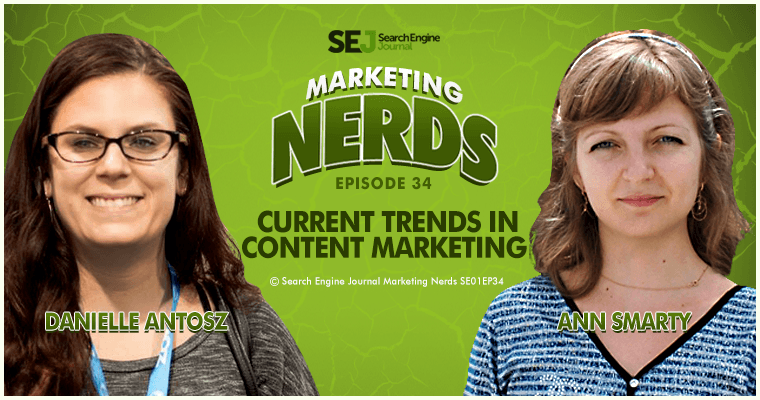 #MarketingNerds with Ann Smarty: Current Trends in Content Marketing