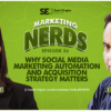 Jeff Bullas on Why Social Automation & Acquisition Strategy Matters #MarketingNerds