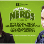 Why Social Media Marketing Automation and Acquisition Strategy Matters #MarketingNerds
