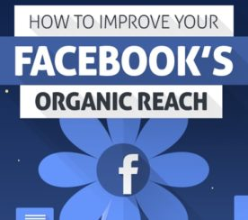 How to Improve Your Facebook Page's Organic Reach [INFOGRAPHIC]