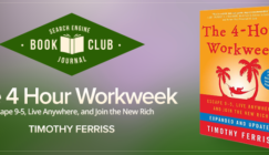 #SEJBookClub: How The 4-Hour Work Week Changed My Life