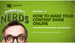 How to Make Your Content Shine Online with John Boitnott #MarketingNerds Podcast