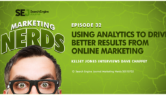 New #MarketingNerds Podcast: Using Analytics to Drive Better Results From Online Marketing
