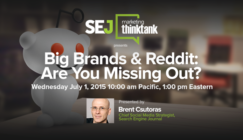Next #SEJThinkTank Webinar: Are You Missing Out On Reddit?