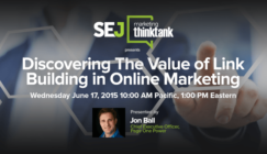 Next #SEJThinkTank Webinar: Discovering the Value of Link Building