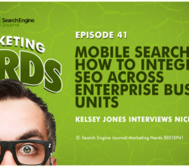 New on #MarketingNerds: Mobile Search and How to Integrate SEO with Nick Wilsdon of Vodafone