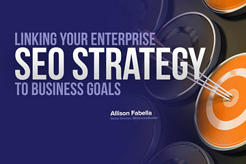 Linking Your SEO Strategy to Business Goals | SEJ