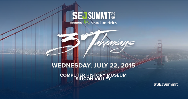 Now Available: #SEJSummit Silicon Valley Tickets for Purchase