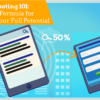Mobile Marketing 101: The Efficient Formula for Unleashing Your Full Potential