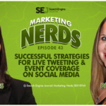 #MarketingNerds: Great Strategies for Live Tweeting | SEJ