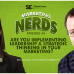 #MarketingNerds: Leadership & Strategic Thinking | SEJ
