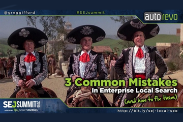 Three Common Mistakes in Enterprise Local Search | SEJ