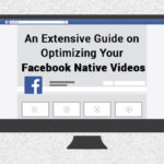 Optimizing Your Facebook Native Videos | SEJ
