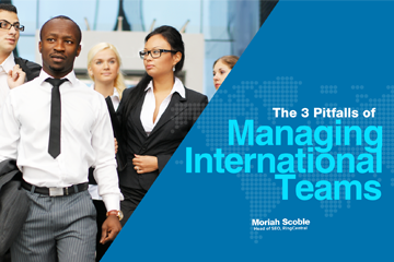 The 3 Pitfalls of Managing International Teams
