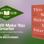 This Post Will Make You Smarter #SEJBookClub | SEJ