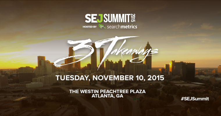 SEJ Unveils Speakers For #SEJSummit Atlanta! (Part 1)