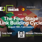 #SEJThinkTank: The Four Stage Link Building Cycle | SEJ