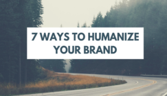 7 Ways to Humanize Your Brand | Search Engine Journal